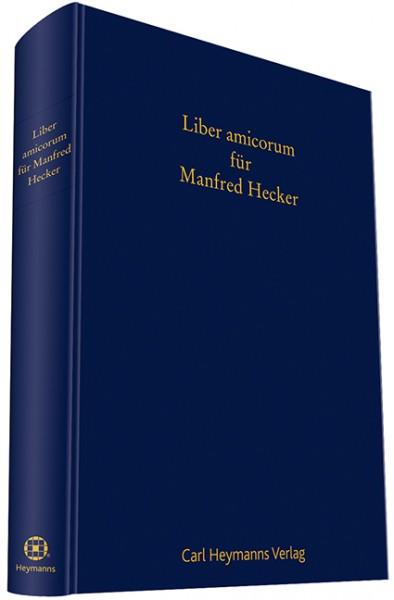 Liber Amicorum für Manfred Hecker