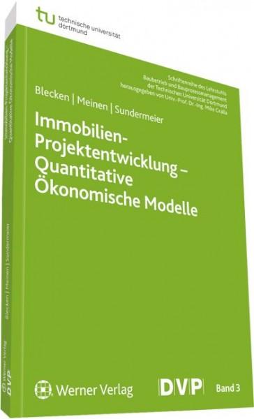 Immobilien-Projektentwicklung - Quantitative Ökonomische Modelle
