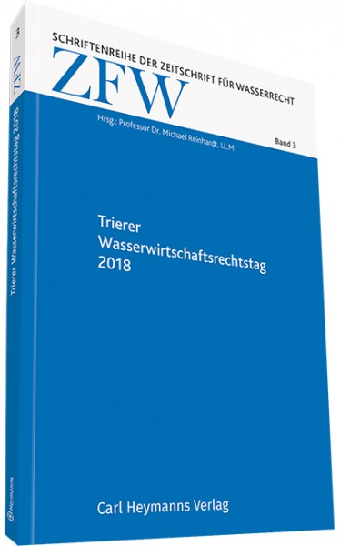 Trierer Wasserwirtschaftsrechtstag 2018