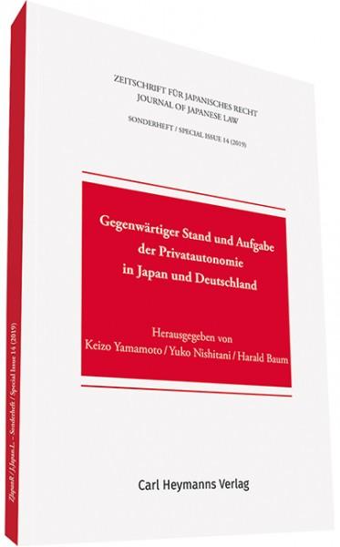 Gegenwärtiger Stand und Aufgabe der Privatautonomie in Japan und Deutschland