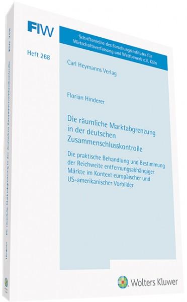 Die räumliche Marktabgrenzung in der deutschen Zusammenschlusskontrolle