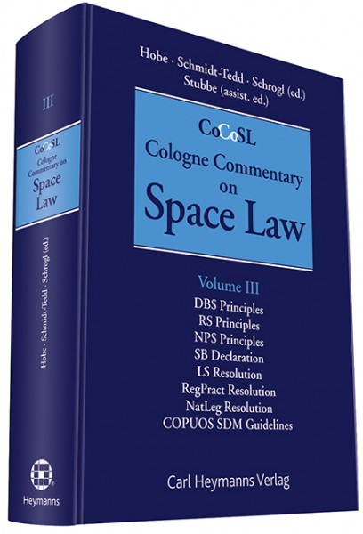 Cologne Commentary on Space Law (Vol. III)