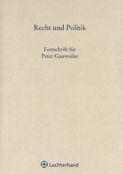 Festschrift für Dr. Peter Gauweiler