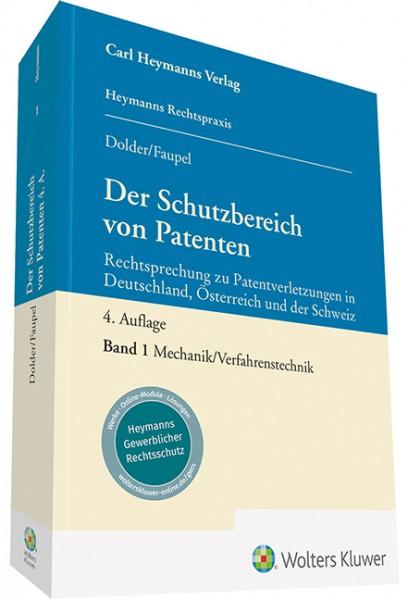 Der Schutzbereich von Patenten, Band 1: Mechanik / Verfahrenstechnik