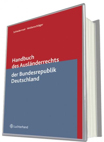 Handbuch des Ausländerrechts der Bundesrepublik Deutschland