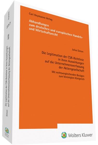 Die Legitimation der CSR-Richtlinie in ihren Auswirkungen auf die Unternehmensverfassung der Aktiengesellschaft (AHW 237)