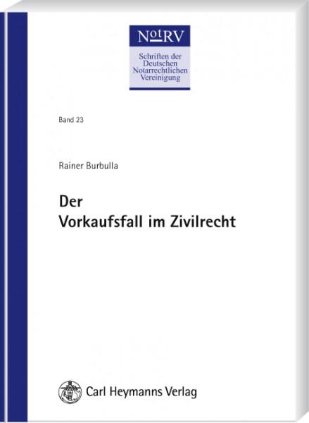 Der Vorkaufsfall im Zivilrecht (NotRV 23)