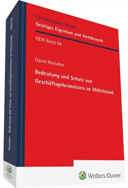 Bedeutung und Schutz von Geschäftsgeheimnissen im Mittelstand (GEW 58)