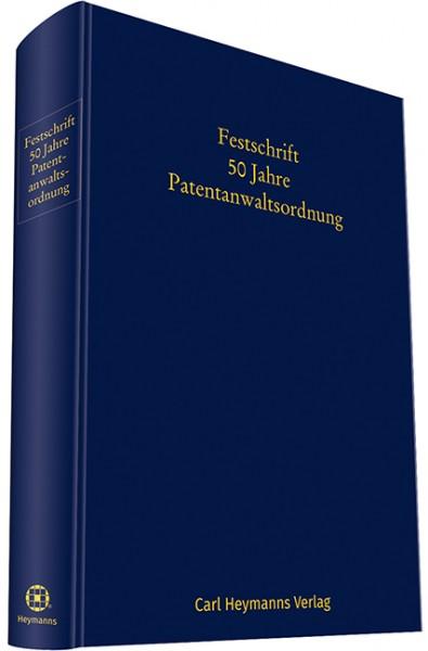 Festschrift 50 Jahre Patentanwaltsordnung
