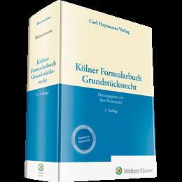 Kölner Formularbuch Grundstücksrecht