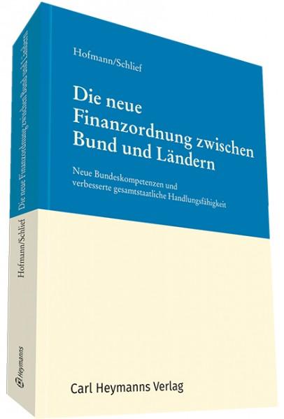 Die neue Finanzordnung zwischen Bund und Ländern