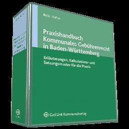 Praxishandbuch Kommunales Gebührenrecht in Baden-Württemberg