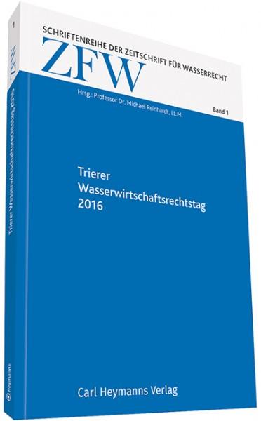 Trierer Wasserwirtschaftsrechtstag 2016