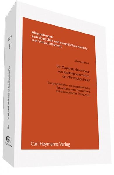 Die Corporate Governance von Kapitalgesellschaften der öffentlichen Hand (AHW 203)