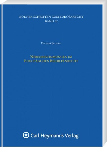 Nebenbestimmungen im Europäischen Beihilfenrecht