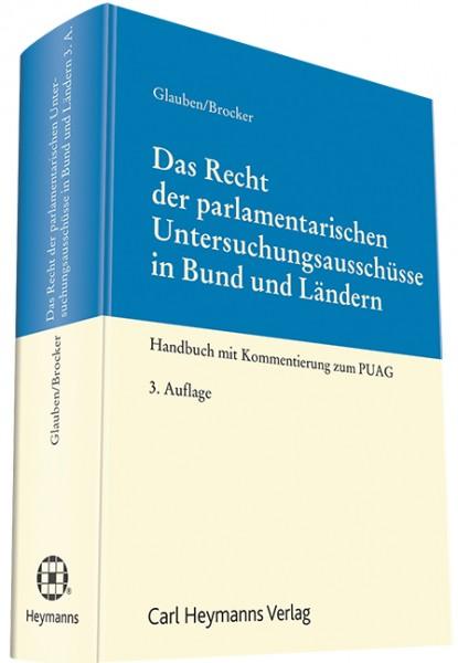 Das Recht der parlamentarischen Untersuchungsausschüsse in Bund und Ländern
