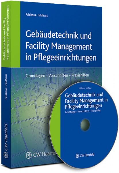 Gebäudetechnik und Facility Management in Pflegeeinrichtungen