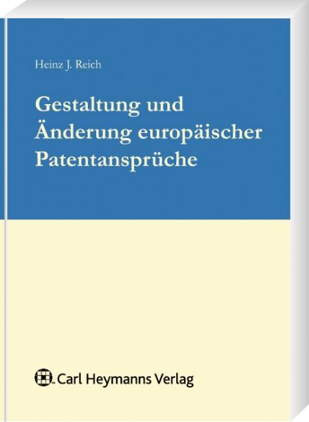 Gestaltung und Änderung europäischer Patentansprüche