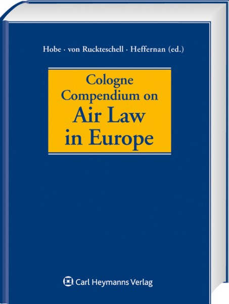 Cologne Compendium on Air Law in Europe