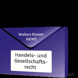 News Handels- u. Gesellschaftsrecht