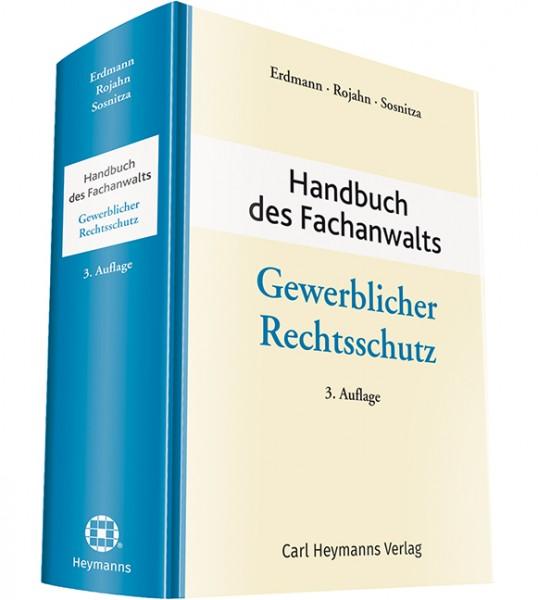 Handbuch des Fachanwalts Gewerblicher Rechtsschutz