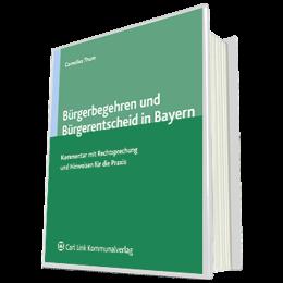 Bürgerbegehren und Bürgerentscheid in Bayern - Kommentar