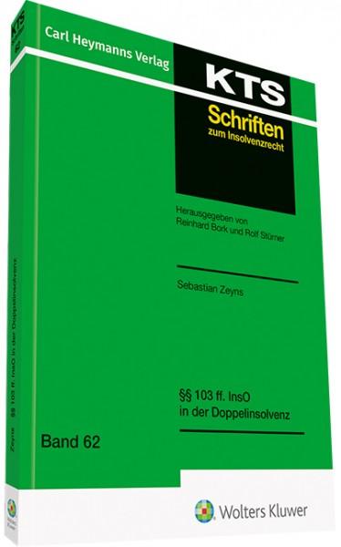 §§ 103 ff. InsO in der Doppelinsolvenz (KTS-Schriftenreihe Bd. 62)