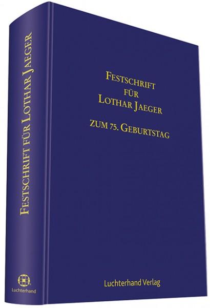 Festschrift für Lothar Jaeger zum 75. Geburtstag