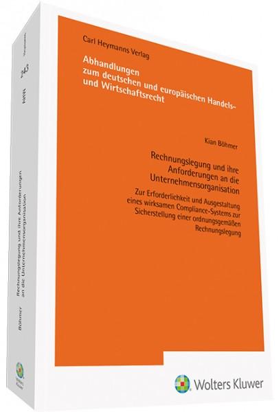 Rechnungslegung und ihre Anforderungen an die Unternehmensorganisation
