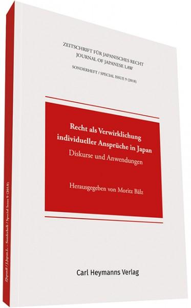 Recht als Verwirklichung individueller Ansprüche in Japan