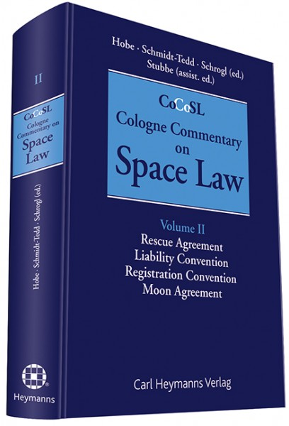 Cologne Commentary on Space Law (Vol. II)