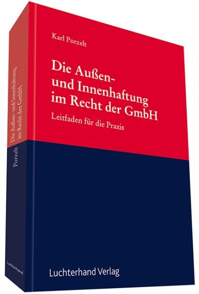 Die Außen- und Innenhaftung im Recht der GmbH