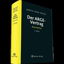 Der ARGE-Vertrag - Kommentar