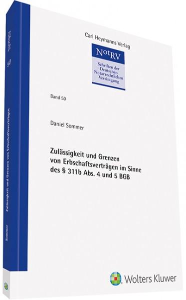 Zulässigkeit und Grenzen von Erbschaftsverträgen im Sinne des § 311b Abs. 4 und 5 BGB