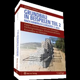 Grundbau in Beispielen Teil 2