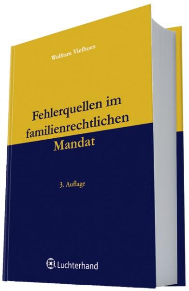 Fehlerquellen im familienrechtlichen Mandat