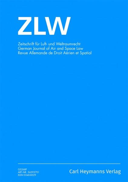 ZLW - Zeitschrift für Luft- und Weltraumrecht - Heft 3|2019