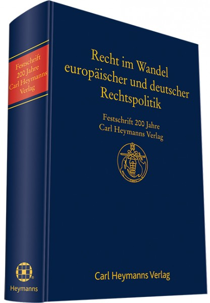 Recht im Wandel deutscher und europäischer Rechtspolitik