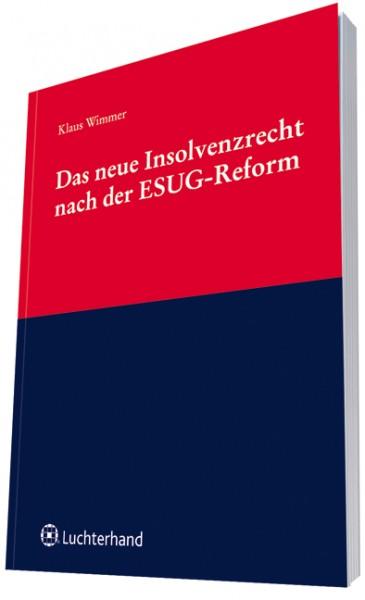Das neue Insolvenzrecht nach der ESUG-Reform
