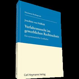 Verfahrensrecht im gewerblichen Rechtsschutz
