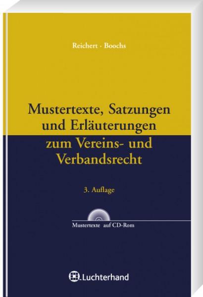 Mustertexte, Satzungen und Erläuterungen zum Vereins- und Verbandsrecht