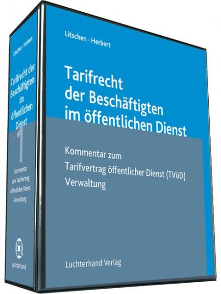 Tarifrecht der Beschäftigten im öffentlichen Dienst. Kommentar zum Tarifvertrag öffentlicher Dienst (TVöD) - Verwaltung