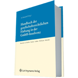 Handbuch der gesellschaftsrechtlichen Haftung in der GmbH-Insolvenz