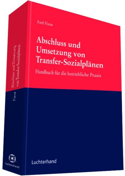 Abschluss und Umsetzung von Transfer-Sozialplänen
