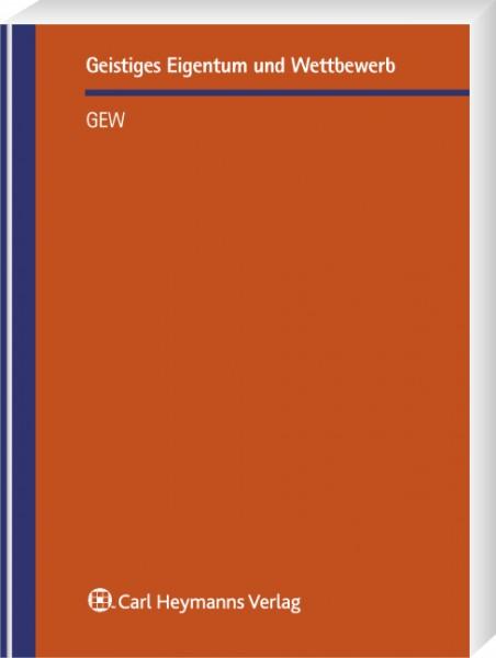 Die geschmacksmusterrechtliche Ersatzteilfrage - Notwendigkeit und Rechtmäßigkeit einer Reparaturklausel (GEW 26)