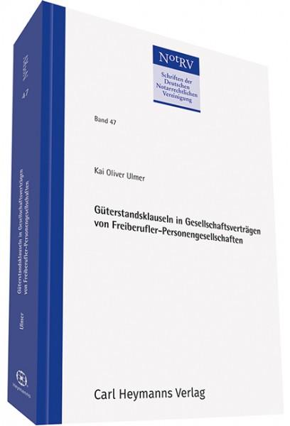 Güterstandsklauseln in Gesellschaftsverträgen von Freiberufler-Personengesellschaften