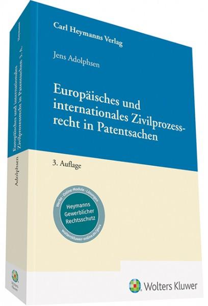 Europäisches und internationales Zivilprozessrecht in Patentsachen