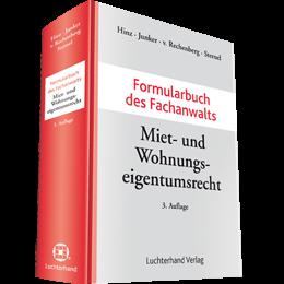 Formularbuch des Fachanwalts Miet- und Wohnungseigentumsrecht