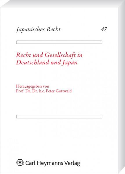 Recht und Gesellschaft in Deutschland und Japan