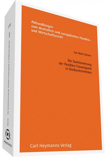 Die Sanktionierung der flexiblen Frauenquote in Großunternehmen (AHW 230)